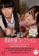 [Undisclosed] Secret Continuous Ejaculation Collection.~ Hiyoko Girls